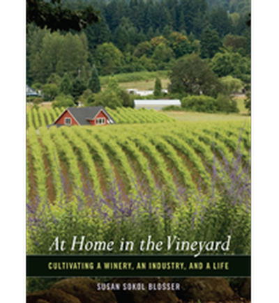 At Home in the Vineyard book by Susan Sokol Blosser, soft cover