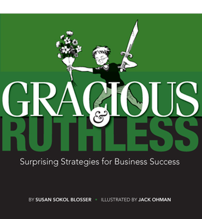 Gracious & Ruthless by Susan Sokol Blosser