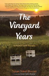 The Vineyard Years book by Susan Sokol Blosser, soft cover